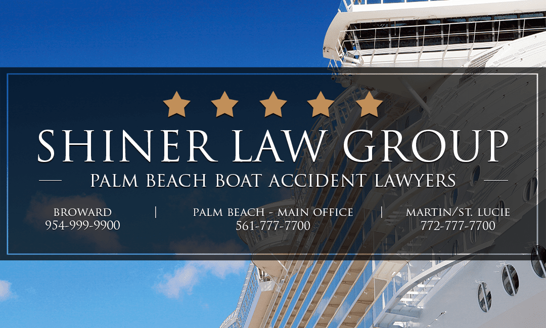Palm Beach Boat Accident Attorney Shiner Law Group