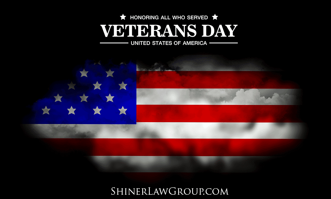 Honoring All Who Have Served Our Country On Veterans Day Shiner Law Group Personal Injury Law Firm
