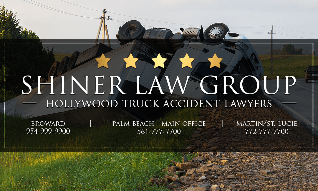 Hollywood Truck Accident Attorneys Shiner Law Group Personal Injury Lawyers