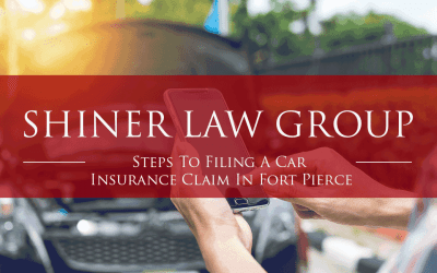 Steps To Filing A Car Insurance Claim In Fort Pierce